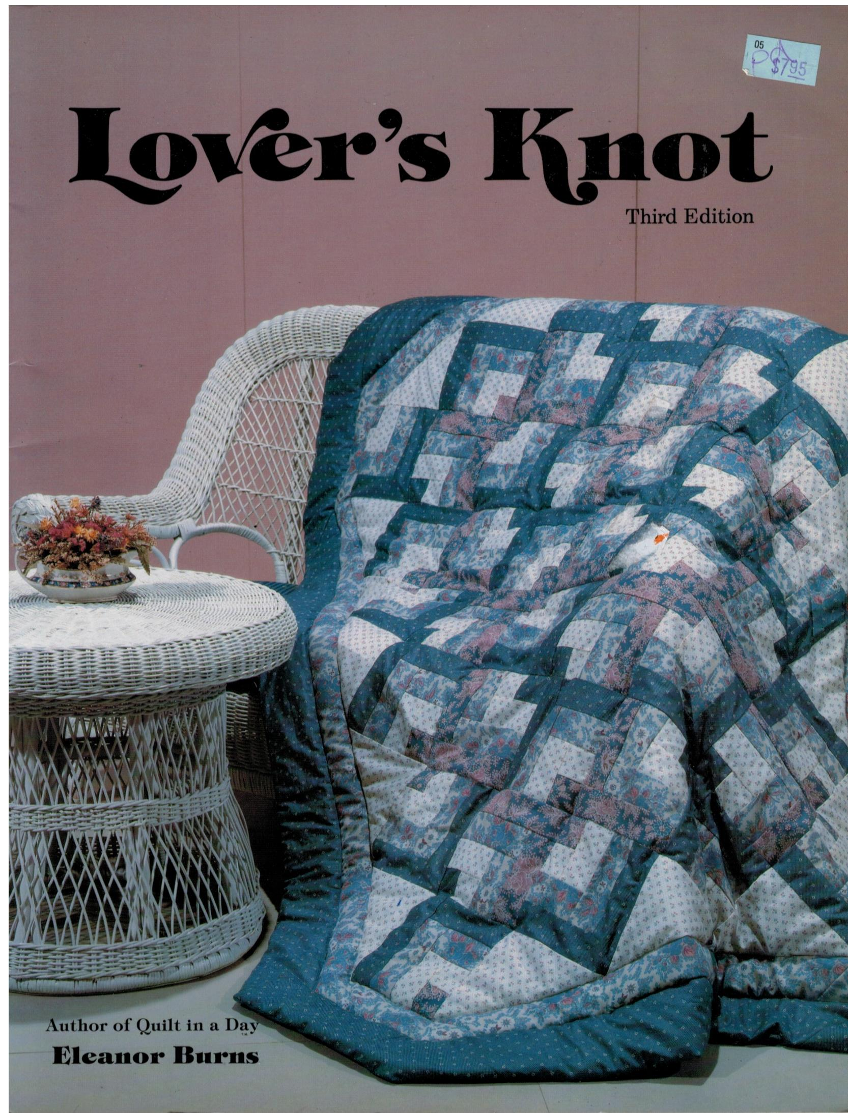 Quilting Pattern Lovers Knot : Quilt in a Day Lover s Knot Quilting book Eleanor Burns Sewing Pattern Heaven