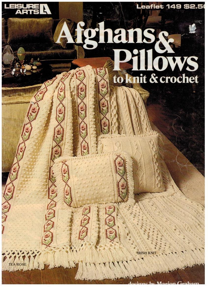 Irish Knitting Pattern Books : Knitting and Crochet Afghans and Pillows Leisure Arts 149 ...